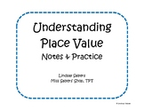 Place Value Interactive Notes & Practice