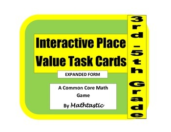 Place Value Interactive/Hands-On Task Cards (Expanded Form)
