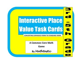 Place Value Interactive/Hands-On Task Cards (Standard Form
