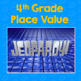 Place Value Jeopardy 4th grade