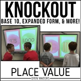 Place Value Game  [KNOCKOUT: Base 10, Expanded Form + More!]