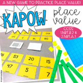 Place Value Kapow - Math Game / Center Common Core