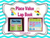 Place Value Lapbook (Common Core Aligned )