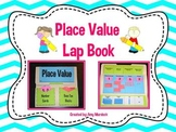 Place Value Lapbook (Common Core Aligned )