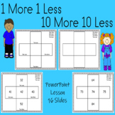 Place Value Lesson One More, One Less, Ten More, Ten Less