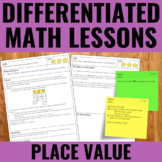 Place Value Lessons for Guided Math - Differentiated