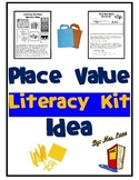 Place Value Literacy Kit Idea