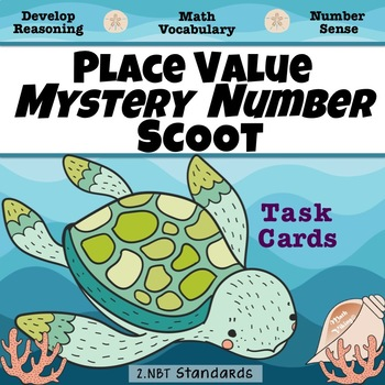 MYSTERY NUMBER Place Value DOK Reasoning & Vocabulary SCOOT Task Cards 2 NBT