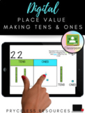 Place Value   Making Tens & Ones   Distance Learning   Google Classrooms