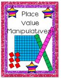 Place Value Manipulatives