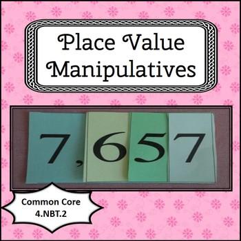 Place Value Manipulatives CCSS 4.NBT.2