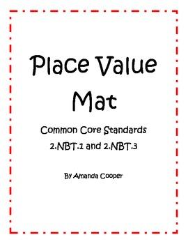 Place Value Mat - Standard, Expanded and Written Form - 2.NBT.1 & 2.NBT.3
