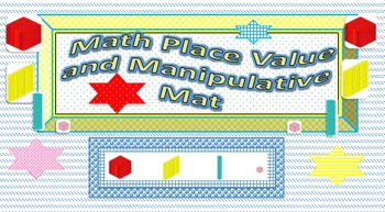 Place Value Mat and Manipulative