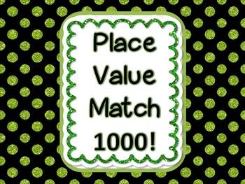 Place Value Match 1000!