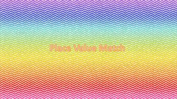 Place Value Match