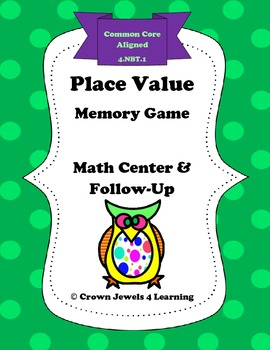 Place Value Memory Game and Printable Practice - Common Core Aligned 4.NBT.1