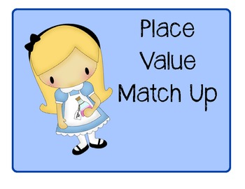 Place Value Match It Up
