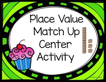 Place Value Match Up Center Activity