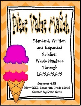Place Value Match: Whole Numbers Through One Billion (4th Grade Math TEKS)