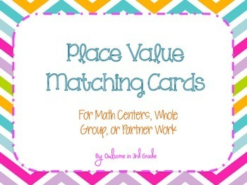 Place Value Matching Cards