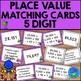 Place Value Matching Activity MEGA Bundle - 3, 4, and 5 Digit