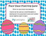 Place Value Matching Game {Easter}