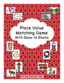 Place Value Matching Game with Base-10 Blocks