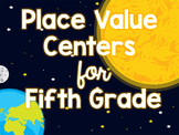 Place Value Math Centers for Fifth Grade