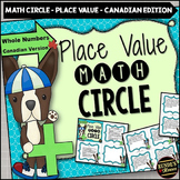 Place Value Math Circle Whole Numbers - Canadian Edition