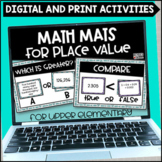 Place Value Math Mats - Printable and Digital for Google S