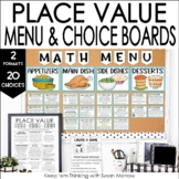 Place Value Math Menu, Choice Board, Tic-Tac-Toe 20 Choices