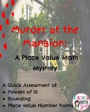 Place Value Math Mystery: Murder at the Mansion