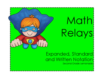Place Value Math Relay Races: Expanded, Written and Standard Form