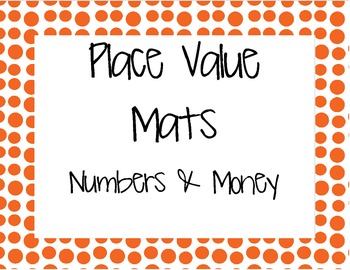Place Value Mats - Numbers and Money