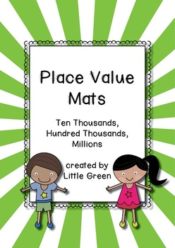 Place Value Mats: five, six and seven digit numbers