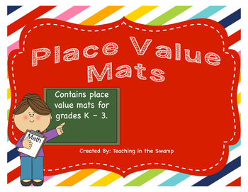 Place Value Mats for grades K-3