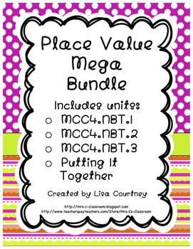 Place Value Mega Bundle - Four Detailed Common Core Units