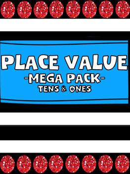 Place Value Mega Pack: Tens and Ones