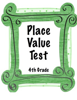 Place Value Test 4th grade