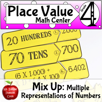 Place Value Mix Up Math Center with Expanded Form and Number Names