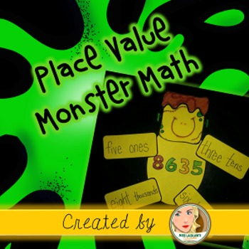 Place Value Monster Math: 1-, 2-, 3-, and 4-digit numbers