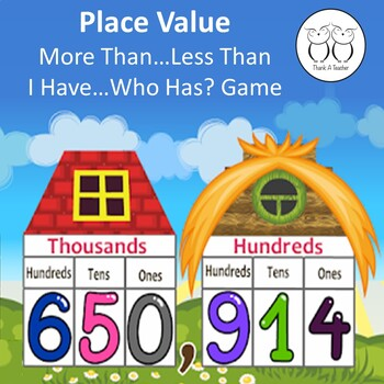 Place Value More Than Less Than I Have Who Has? Game Common Core 4th Grade