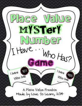 """Place Value Mystery Number """"I Have . . . Who Has?"""" Game"""