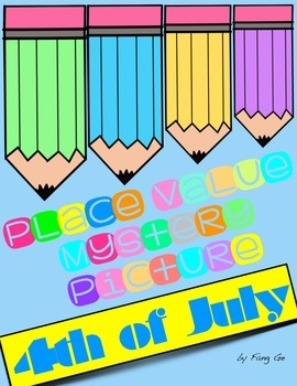 Place Value Mystery Picture - 4th of July (English)