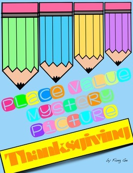 Place Value Mystery Picture - Thanksgiving (English)