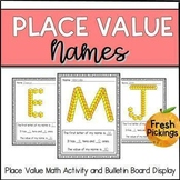 Place Value Names- Back to School Math Activity & Bulletin