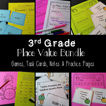 Place Value Bundle - Notes, Practice, Games, Word Problems TEKS 3.2A