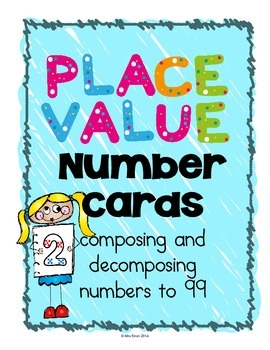 Place Value Number Cards {composing and decomposing numbers to 99}