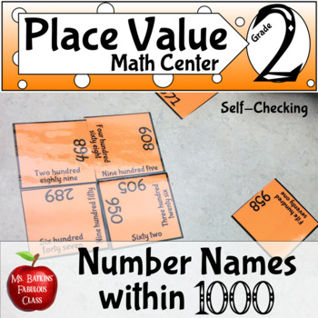 Place Value Number Names ( Word Form ) to 1000 Math Center