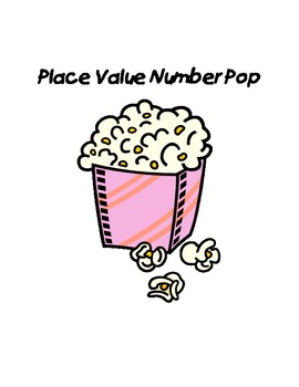 Common Core Place Value Number Pop